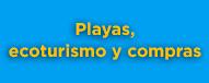 Playa, ecoturismo y compras en Panamá