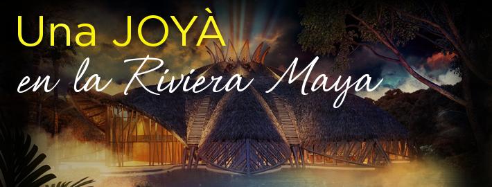 Una JOYÀ en la Riviera Maya